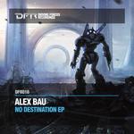 BAU, Alex - No Destination EP (Front Cover)
