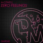Zero Feelings