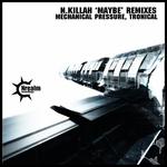 Maybe Remixes