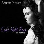 Can't Hold Back (The Remixes)