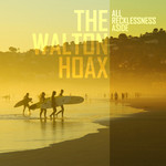 WALTON HOAX, The/NYMOS - All Recklessness Aside (Front Cover)