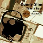 SLIM, Danny - Take It Back (Front Cover)