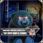 My Teddy Bear Is Zombie