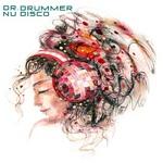 DR DRUMMER - Nu Disco (Front Cover)