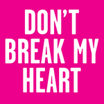 NEW SINS, The - Don't Break My Heart (Front Cover)