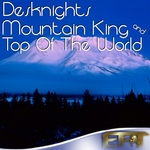 Mountain King & Top Of The World