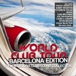 World Club Tour: Barcelona Edition (The Barcelona Club Sound Collection)