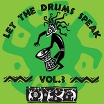 Let The Drums Speak Vol 3