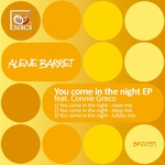 You Come In The Night (remixes)