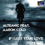 If I Lost Your Love (Remixes)