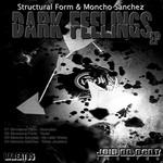 STRUCTURAL FORM/MONCHO SANCHEZ - Dark Feelings (Front Cover)