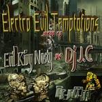DJ JC JEFF CARON/EVIL KING NASTY - Electro Evil Temptations (Front Cover)