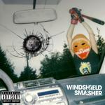 Windshield Smasher EP