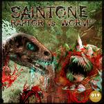 SAINTONE - Raptor Vs Worm EP (Front Cover)
