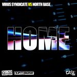 VIRUS SYNDICATE vs NORTHBASE - Home (Juno Special Edition) (Front Cover)
