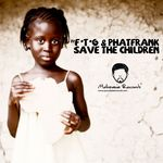 Save The Children (Incl remixes)