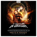 Moments Of Memories (A Nightmare In Germany Anthem 2012)