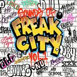 Sounds Of Freak City Vol 1