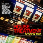House Treatment: Session Two