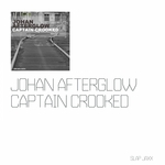 JOHAN AFTERGLOW - Captain Crooked EP (Front Cover)