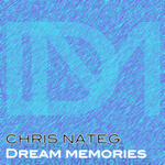 NATEG, Chris - Dream Memories (Front Cover)