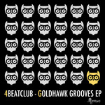 Goldhawk Grooves EP