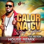 Calors Na Cv (House Remix By Maxxi Dready)