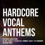 Hardcore Vocal Anthems