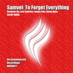 SAMVEL - To Forget Everything (Front Cover)