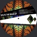 Splits The Brain EP
