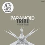 Paranoid Tribe