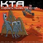 Curiosity Killed The Rover