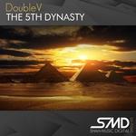 The 5th Dynasty