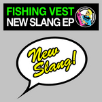 FISHING VEST - New Slang EP (Front Cover)