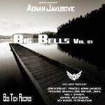 Big Bells Vol 01: compiled & mixed by Adnan Jaku