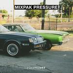 Mixpak Pressure: Volume One