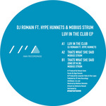 DJ ROMAIN feat HYPE HUNNETS/MOBIUS STRUM - Luv In The Club EP (Front Cover)