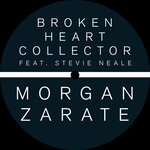 MORGAN ZARATE - Broken Heart Collector (Front Cover)