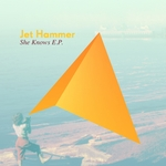 JET HAMMER - She Knows EP (Front Cover)