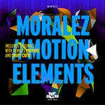 MORALEZ - Motion Elements EP (Front Cover)