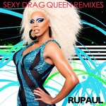 Sexy Drag Queen: Remixes