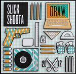 SLICK SHOOTA - Draw (Front Cover)