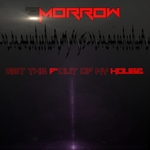 2MORROW - Get The F Out Of My House (Front Cover)