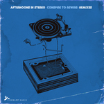 VARIOUS - Afternoons In Stereo: Conspire To Rewire (remixes) (Front Cover)