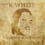 Underground Prophet EP