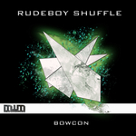 BOWCON - Rudeboy Shuffle (Front Cover)