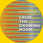Songs From The Grow Room