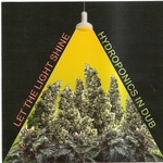 Let The Light Shine: Hydroponics In Dub