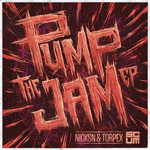 Pump The Jam EP