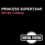 PRINCESS SUPERSTAR - Oh! My Lollipop (Front Cover)